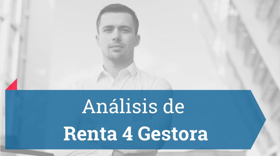 Renta 4 Gestora: características, fondos de inversión y comisiones