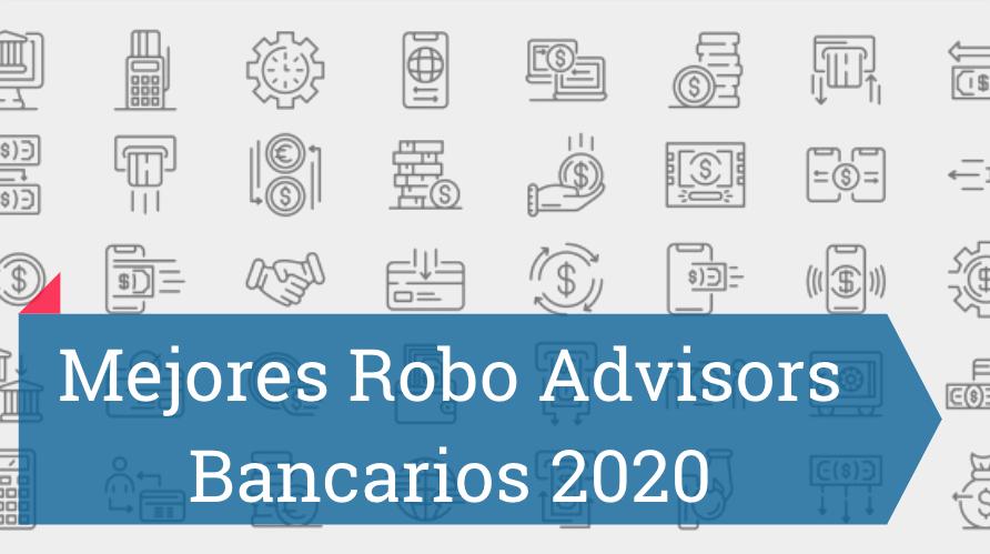 Mejores robo advisors 2020