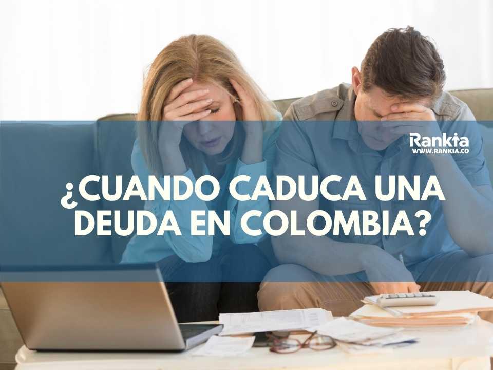 ¿Cuántos años deben pasar para que caduque una deuda en Colombia?