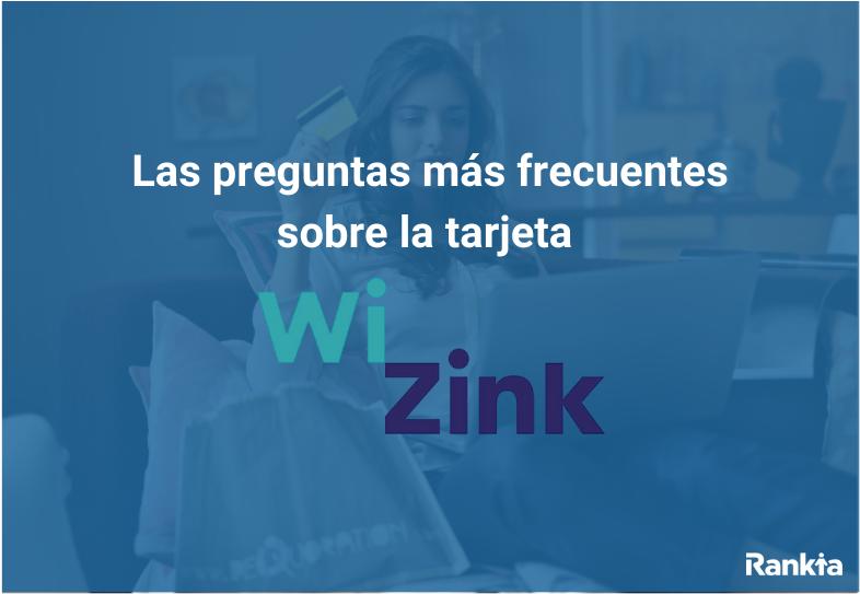 Preguntas frecuentes sobre la tarjeta WiZink Plus