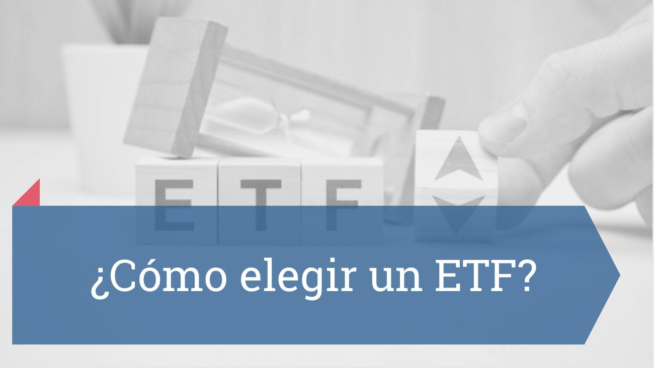 Cómo elegir un ETF