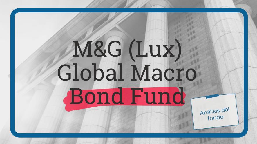 M&G (Lux) Global MAcro Bond Fund