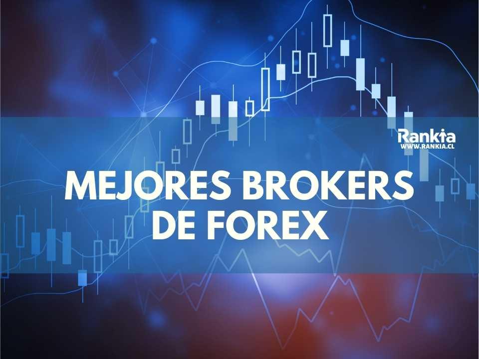 Mejores Brokers de Forex para 2021