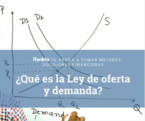 ¿Qué es la ley de oferta y demanda?