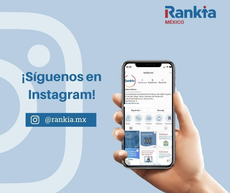 ¡Rankia México aterriza en Instagram!