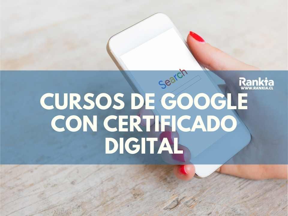 Cursos de Google con certificado digital oficial