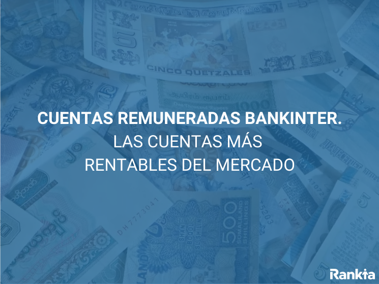 Cuentas remuneradas Bankinter