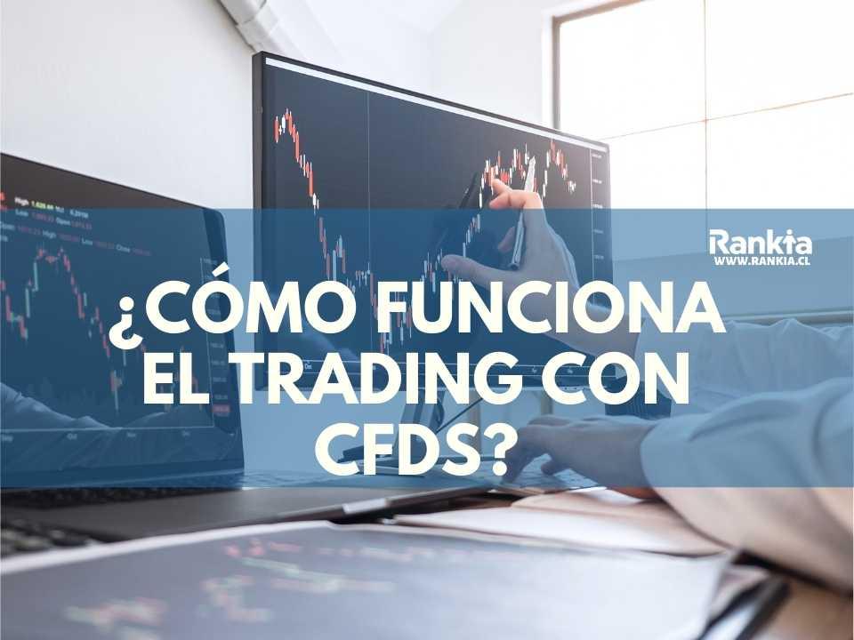 ¿Cómo funciona el trading con CFDs?