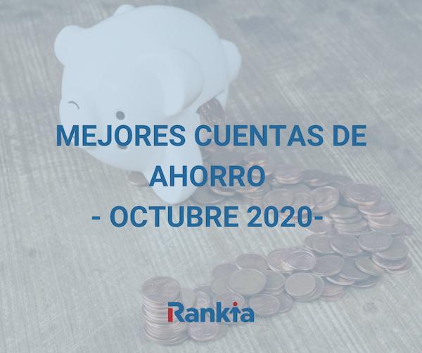 Mejores cuentas de ahorro octubre 2020