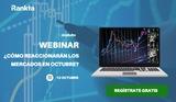 ¿Cómo reaccionarán los mercados en Octubre?