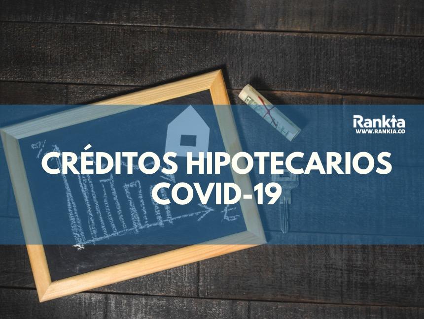 Créditos hipotecarios covid-19