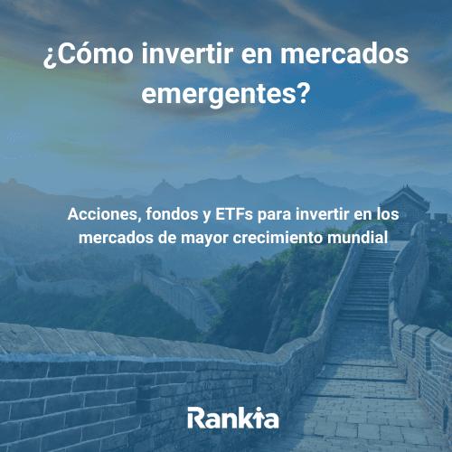 mercados emergentes Rankia