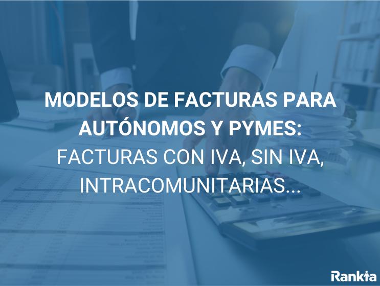 Modelos de facturas autónomos y pymes