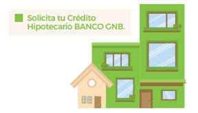 Crédito hipotecario Banco GNB: requisitos, tasas, simulador