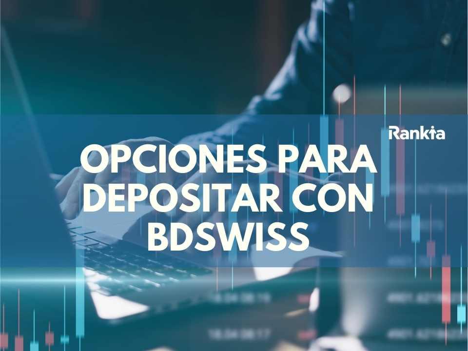 BDSwiss: Opciones para depositar