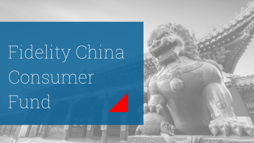 Fidelity Funds China Consumer Fund