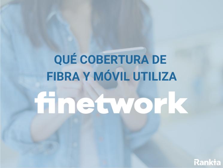 Qué cobertura de fibra utiliza finetwork
