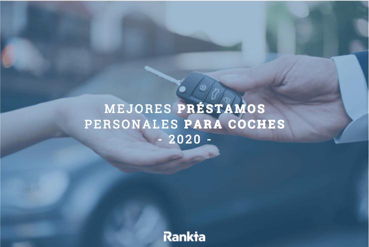 Mejores préstamos personales para coches
