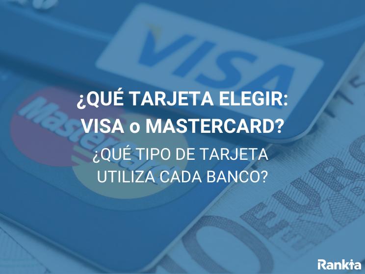 ¿Qué tarjeta elegir: VISA o Mastercard?