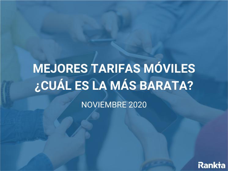 Mejores tarifas móviles noviembre 2020