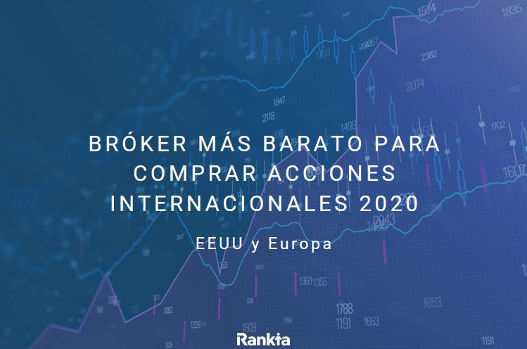 broker más barato para comprar acciones en EEUU, Londres, Europa