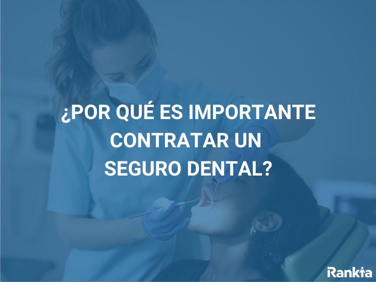 Contratar seguro dental
