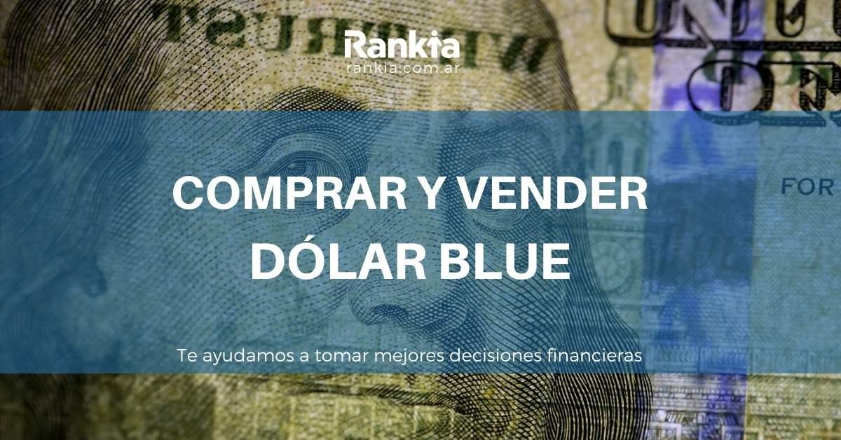 ¿Dónde puedo comprar y vender Dólar Blue?