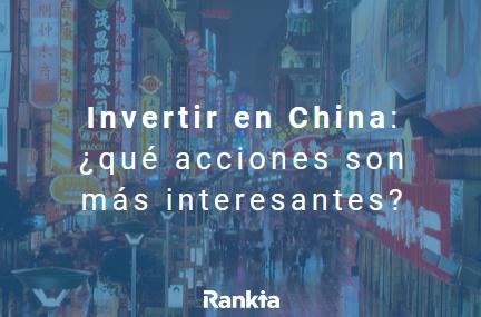 Invertir en china: qué acciones son más interesantes