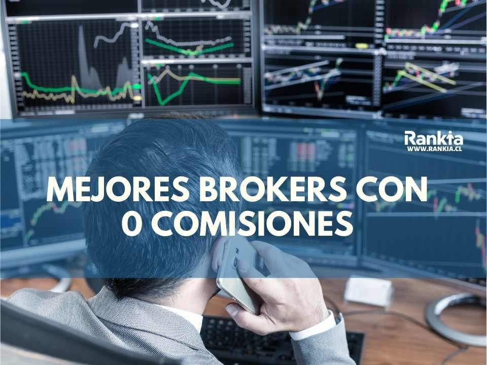 ¿Cuáles son los mejores brokers con 0 comisiones?