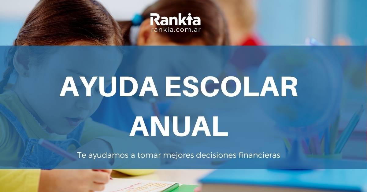 Ayuda Escolar Anual 2021: Trámite y fechas de cobro