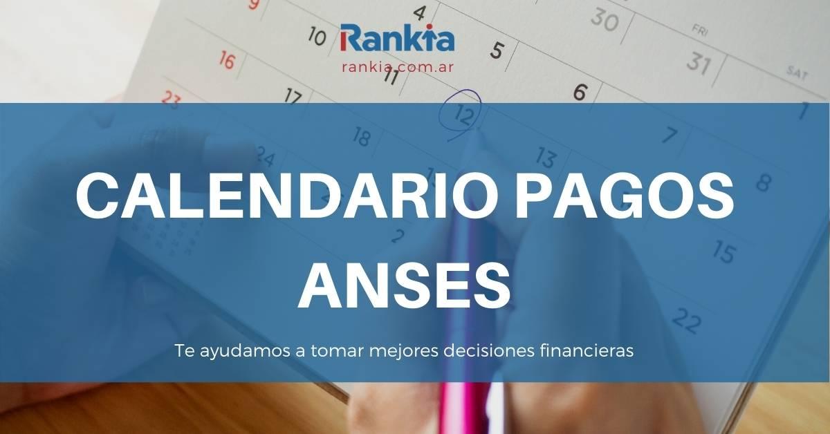Calendarios de pagos ANSES 2021: fecha y lugar de cobro