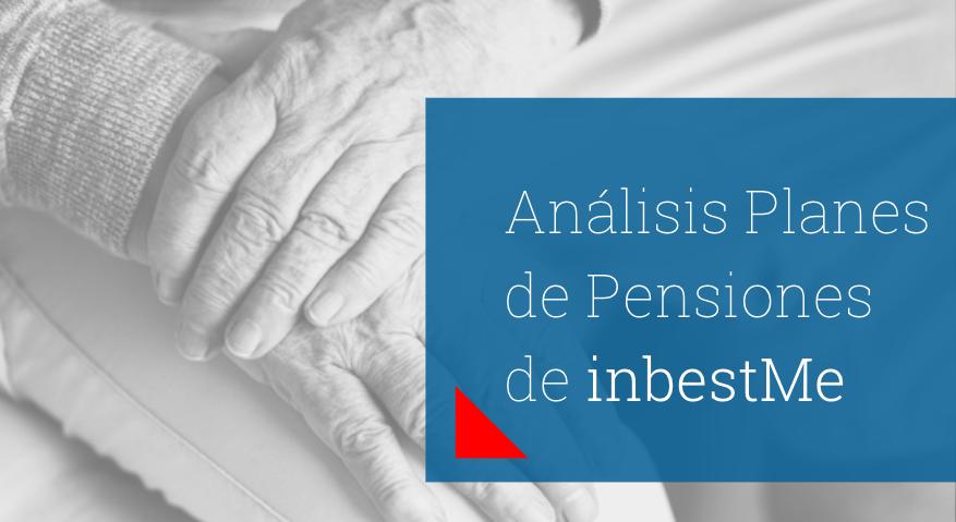 Análisis de planes de pensiones inbestme