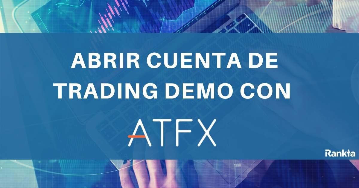 ATFX: ¿Cómo abrir una cuenta de trading demo?