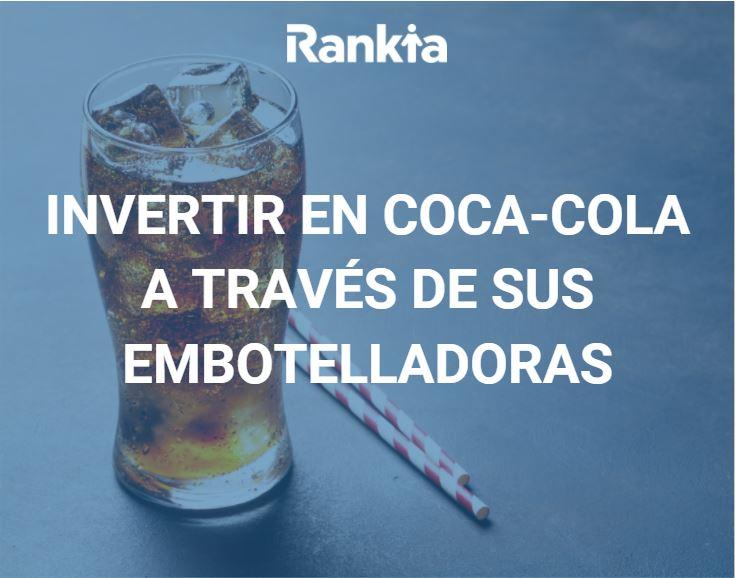 Invertir en Coca-Cola a través de sus embotelladoras