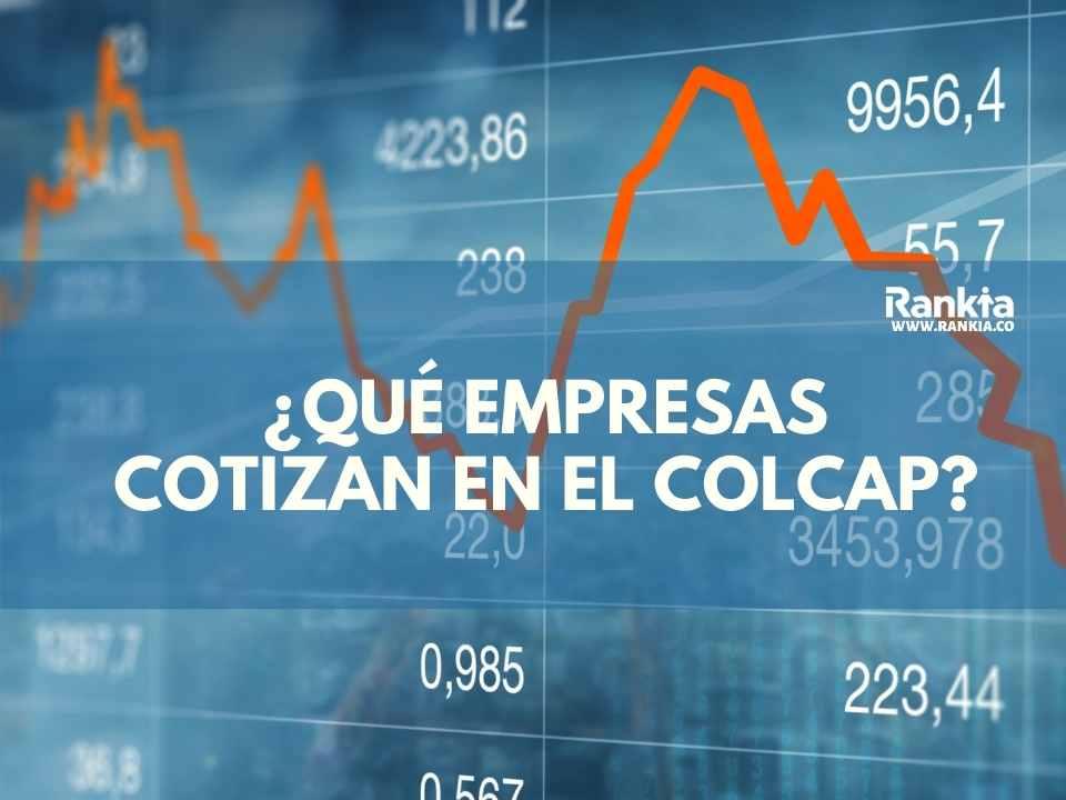¿Qué empresas cotizan en el COLCAP 2021?