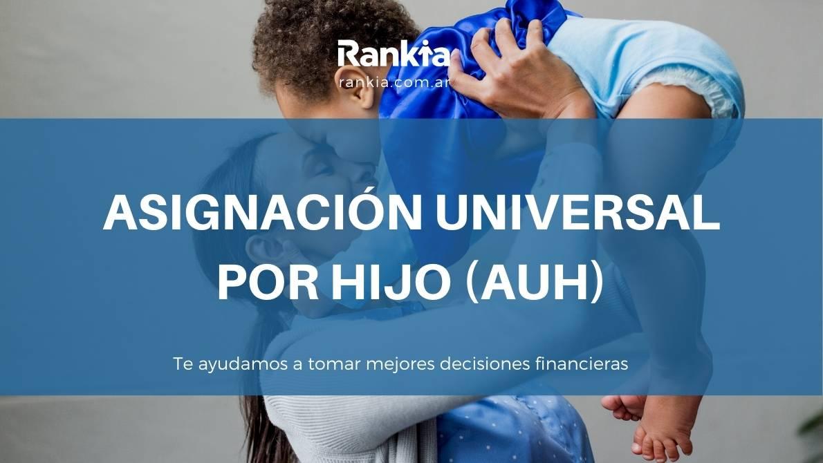 Anses- Asignación universal por hijo 2021