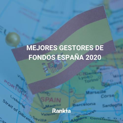 Mejores Gestores Fondos España 2020