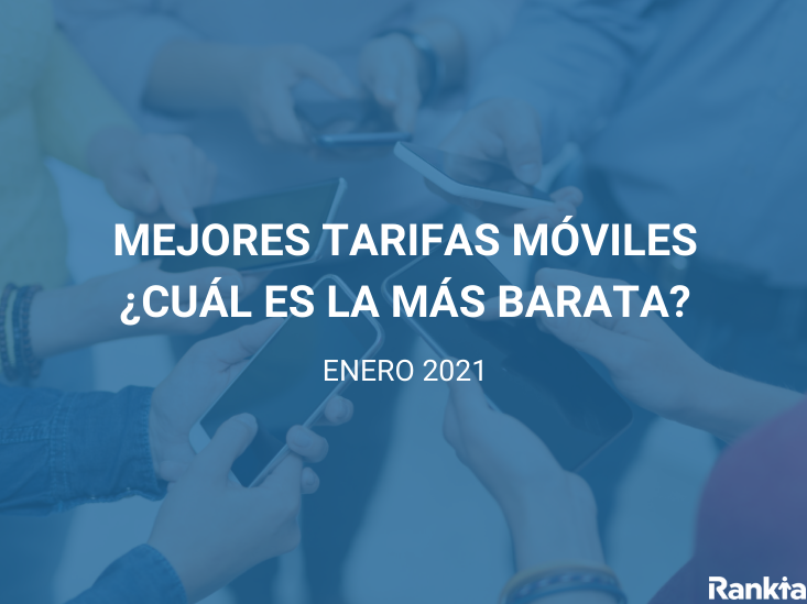 Mejores tarifas móviles enero 2021