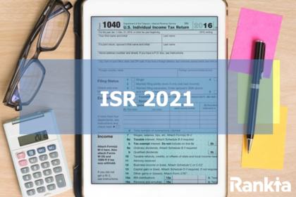 ISR: Impuesto sobre la Renta en México 2021