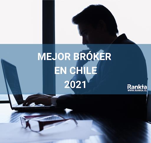Mejor broker Chile 2021