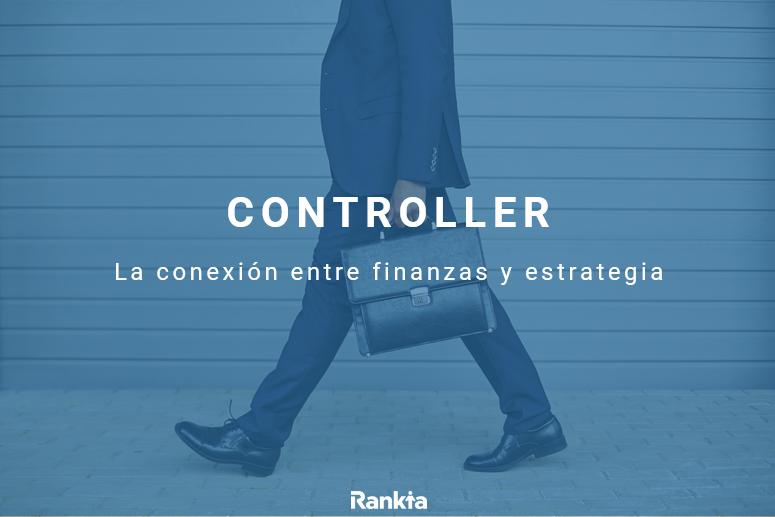 Controller financiero: qué es, funciones y dónde estudiarlo