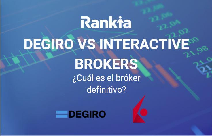DeGiro vs Interactive Brokers ¿Cuál es el bróker definitivo?