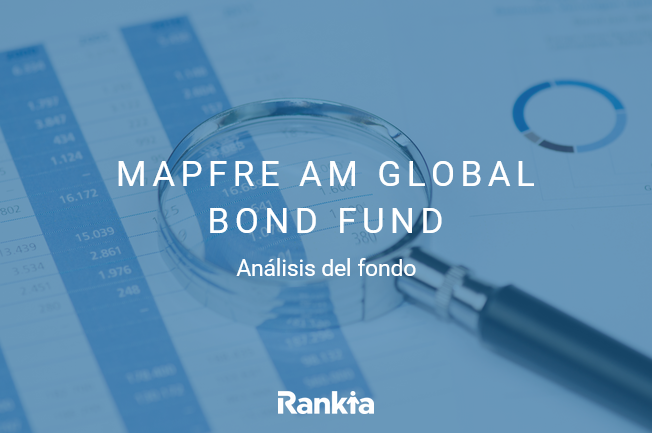 analisis fondo de inversión mapfre global bon fund