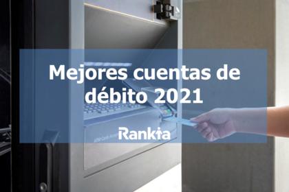 Mejores cuentas de débito 2021