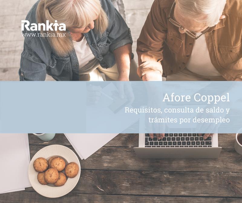 Afore Coppel: requisitos, consulta de saldo y trámites por desempleo