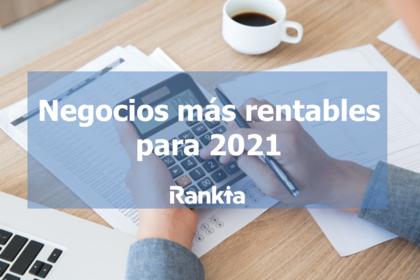 Negocios más rentables para 2021