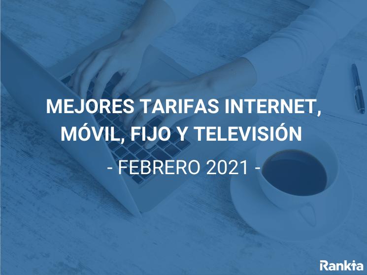 Mejores tarifas convergentes febrero 2021