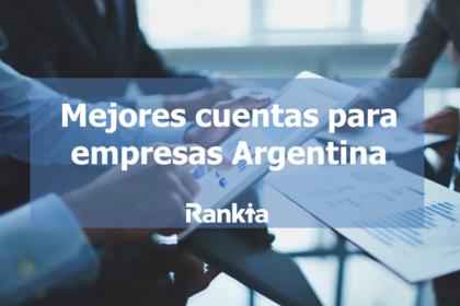Mejores cuentas para empresas Argentina 2021