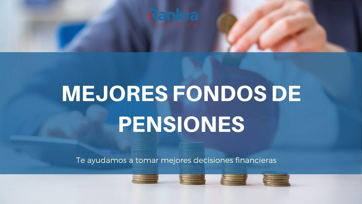 Mejores fondos de pensiones para 2021