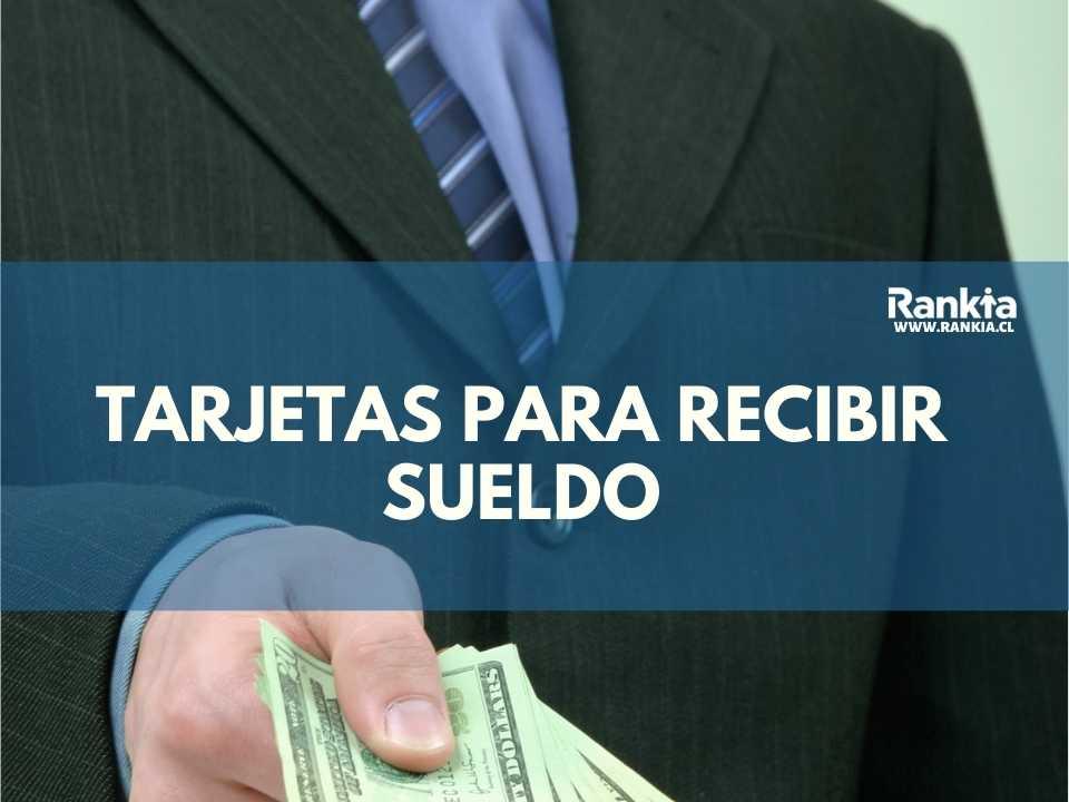Tarjetas prepago para recibir sueldo 2021